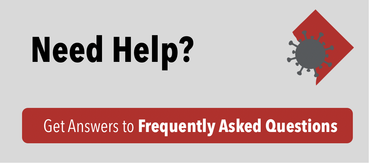 Need Help? Get answers to Frequently Asked Questions